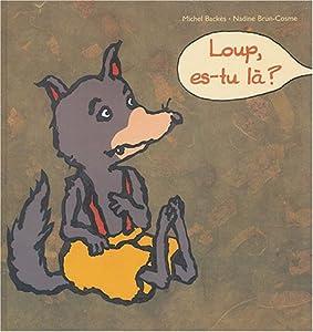 """Afficher """"Loup, es-tu là ?"""""""