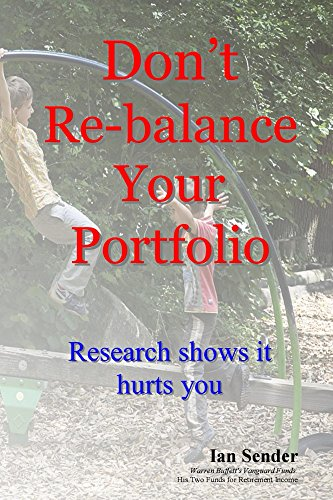 Amazon.com: Dont Re-balance Your Portfolio: Research shows ...