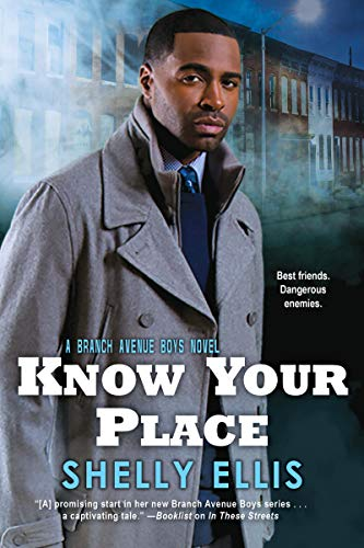 Know Your Place (The Branch Avenue Boys Book 2) by [Ellis, Shelly]