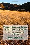 VerseryRhymes: James, Jude and 1,2,3 John, Reece Sherman, 149914279X