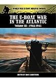 The U-Boat War in the Atlantic, Bob Carruthers, 178159161X