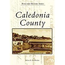 Caledonia County (Postcard History Series)