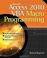Microsoft Access 2010 VBA Macro Programming Front Cover