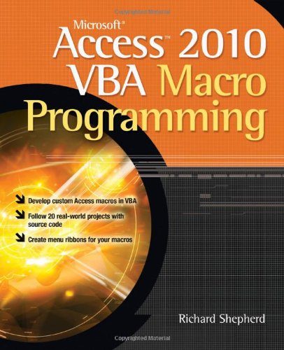 [PDF] Microsoft Access 2010 VBA Macro Programming Free Download | Publisher : McGraw-Hill Osborne Media | Category : Computers & Internet | ISBN 10 : 0071738576 | ISBN 13 : 9780071738576