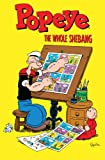 Popeye: The Whole Shebang