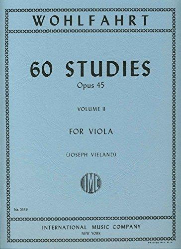 Wohlfahrt Franz 60 Studies Op. 45: Volume 2 - Viola solo - by Joseph Vieland International Music