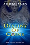 img - for Destiny of Coins (The Judas Chronicles) book / textbook / text book