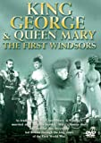 King George V and Queen Mary - the First Windsors [Import anglais]