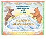 img - for [ Moose Racks, Bear Tracks, and Other Kid Snacks: Cooking with Kids Has Never Been So Easy! Bugni, Alice ( Author ) ] { Paperback } 1999 book / textbook / text book