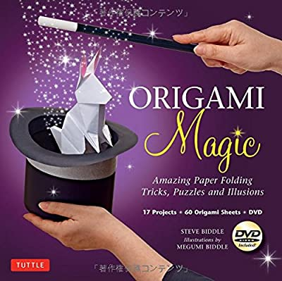 Origami Magic Kit: Amazing Paper Folding Tricks, Puzzles and Illusions [Origami Kit with Book, DVD, 60 Papers, 17 Projects]