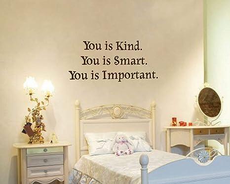 Amazoncom Evelyndavid You Is Kind You Is Smart You Is Important