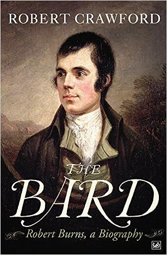 Book The Bard: Robert Burns, a Biography