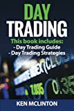 Day Trading (Investing, Options Trading, Forex) (Volume 10)