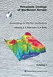 Petroleum Geology of Northwest Europe, A. J. Fleet, 1862390398