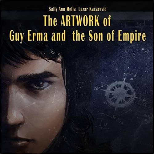 The Artwork of Guy Erma and the Son of Empire