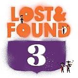 LOST & FOUND 3
