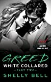 White Collared Part Two: Greed (Benediction)
