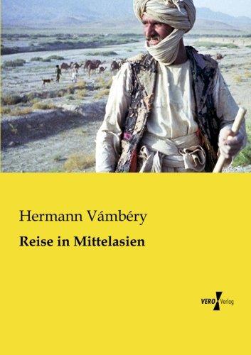 Download Reise in Mittelasien (German Edition) pdf