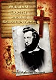 William Booth and His Salvation Army, David Malcolm Bennett, 192207473X