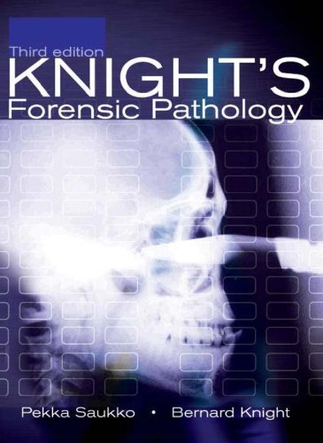 Download Knight's Forensic Pathology, 3Ed (Saukko, Knight's Forensic Pathology) Pdf