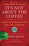 It's Not about the Coffee, Howard Behar and Janet Goldstein, 1591842727