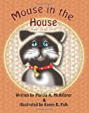 Mouse in the House, Marcia McAllister, 1494247844