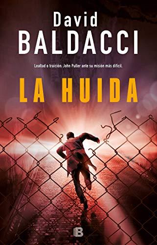 La huída / The Escape (John Puller) (Spanish Edition) (The Puller Escape)