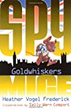 Goldwhiskers (Spy Mice)