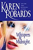 Front cover for the book Whispers at Midnight by Karen Robards