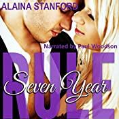Seven Year Rule: The Rule, Book 2 | Alaina Stanford
