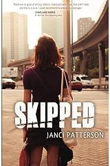 Skipped by Janci Patterson (2016-01-22) Paperback