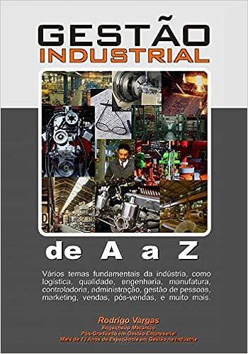 Gestão Industrial De A A Z Portuguese Edition Rodrigo