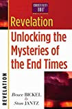 Revelation: Unlocking the Mysteries of the End Times (Christianity 101 Bible Studies)