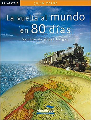 La vuelta al mundo en 80 días: Jules; Burgas, Àngel; Burgas, Àngel Verne: 9788483087404: Amazon.com: Books