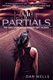 Partials. by Dan Wells