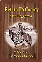 Return To Conroy (Wyoming Territory Book 3)