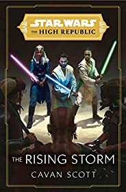 Star Wars: The Rising Storm (The High Republic) (Star Wars: The High Republic Book 2) (English Edition)