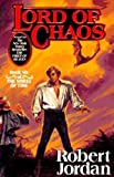 Lord of Chaos: Book Six of The Wheel of Time