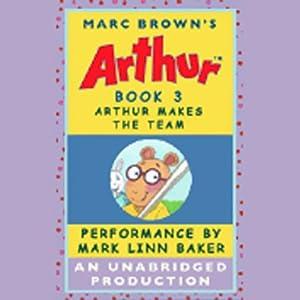 Arthur Makes the Team Audiobook