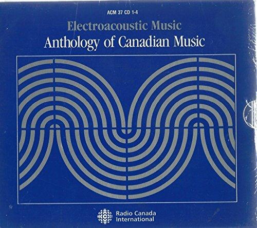 (Anthology Of Canadian Music Electroacoustic Music)