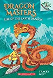 img - for Rise of the Earth Dragon: A Branches Book (Dragon Masters #1) book / textbook / text book