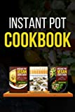 instant pot cookbook instant pot vegan and non vegan recipes for every taste instant pot instant pot vegan cookbook instant pot recipes vegan vegan recipes volume 1