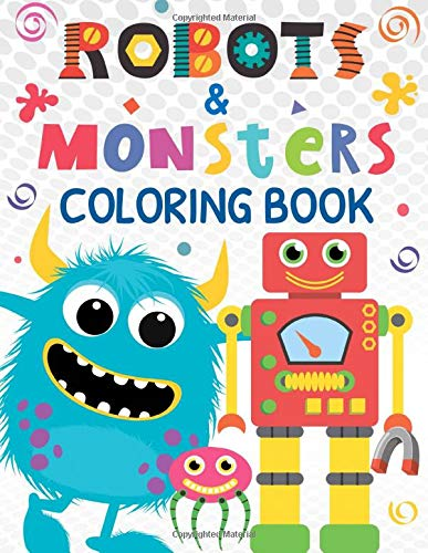 Robots And Monsters Coloring Book Coloring Pages For Kids Ages 4 8 Boys Girls And Everyone Children S Coloring Books Press Mew 9798645238582 Amazon Com Books