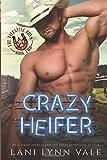 Crazy Heifer (The Valentine Boys)