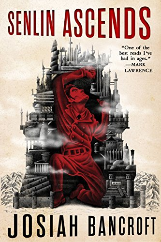 Senlin Ascends (The Books of Babel Book 1) by [Bancroft, Josiah]