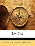 Pay-Day, Charles Hanford Henderson, 1148798846