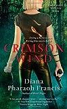 Crimson Wind, Diana Pharaoh Francis, 1416598154