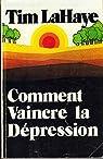Comment vaincre la depression par LaHaye