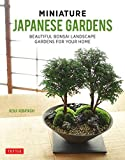 #6: Miniature Japanese Gardens: Beautiful Bonsai Landscape Gardens for Your Home