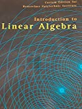 Introduction to Linear Algebra (Custom Edition for Rensselaer Polytechnic Institute)